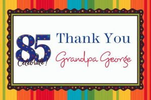 Custom A Year to Celebrate 85th Thank You Notes