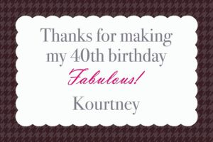 Custom Fabulous & Forty Thank You Notes