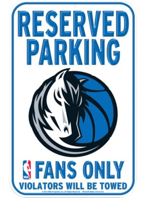 Reserved Parking Dallas Mavericks Sign