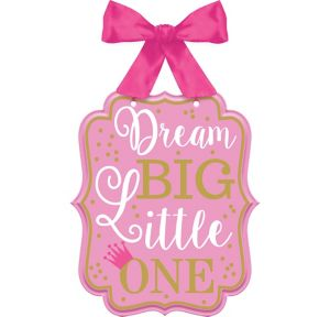 Pink Dream Big Sign