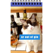 Ur Out Of Gin Lolcats Notepad