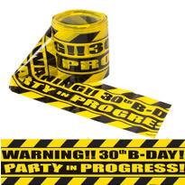 Party Scene 30th Birthday Warning Tape