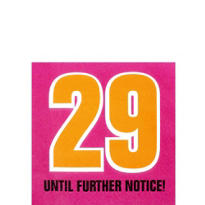 29 Until Further Notice Beverage Napkins 16ct